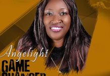 Download: Game Changer - Angelight | Gospel Mp3 Songs