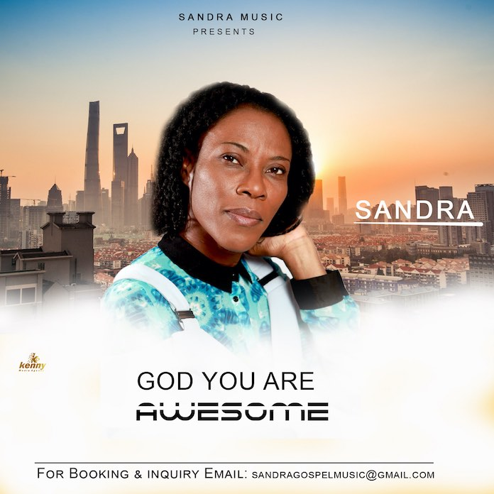 Video: God You Are Awesome - Sandra | Gospel Songs mp3