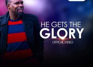 Download: He Gets The Glory - Minstrel Osas | Official Video