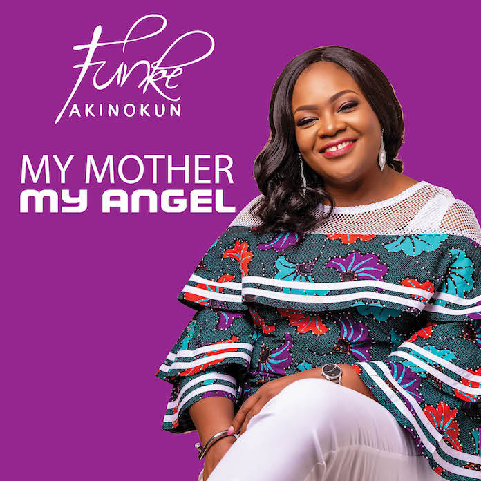 Official Video: My Mother, My Angel - Funke Akinokun | Gospel Songs Mp3