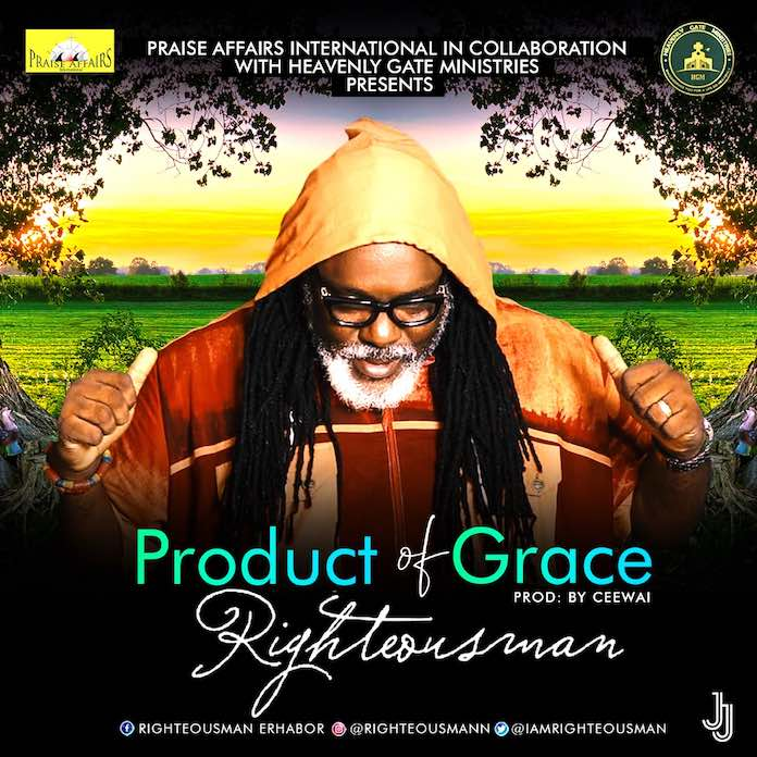 Download: Product of Grace - Righteousman | Gospel Songs Mp3