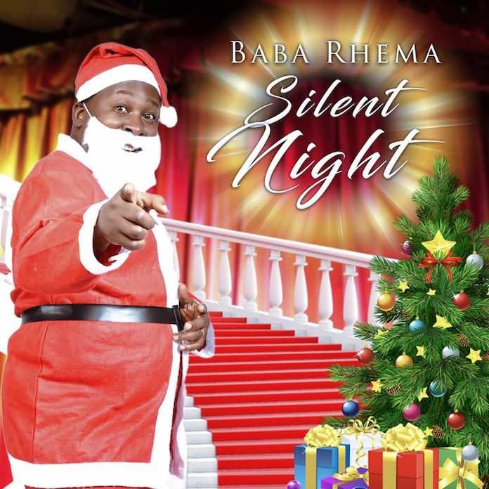 Download: Silent Night - Baba Rhema | Christmas Songs Mp3