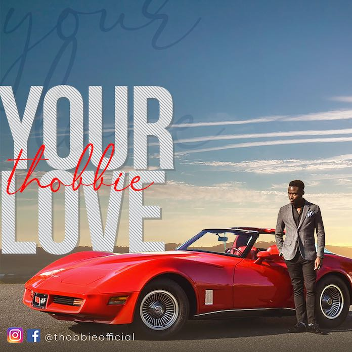 Official Video: Your Love - Thobbie | Gospel Songs Mp3