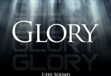 Download: Glory - I-Fee Sound Feat. Toluwanimee | Gospel Songs Mp3