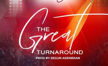 Download: Great TurnAround - RCCG Praise Team | Nigeria Gospel Songs Mp3