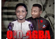 Download: Ojo Agba - John Mayor feat. Obed Alvin | Gospel Songs Mp3 Lyrics
