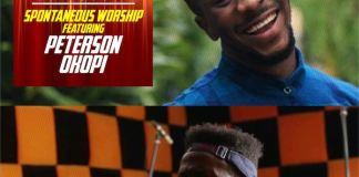 Download: Spontaneous Worship - Peterson Okopi | Gospel Songs Mp3