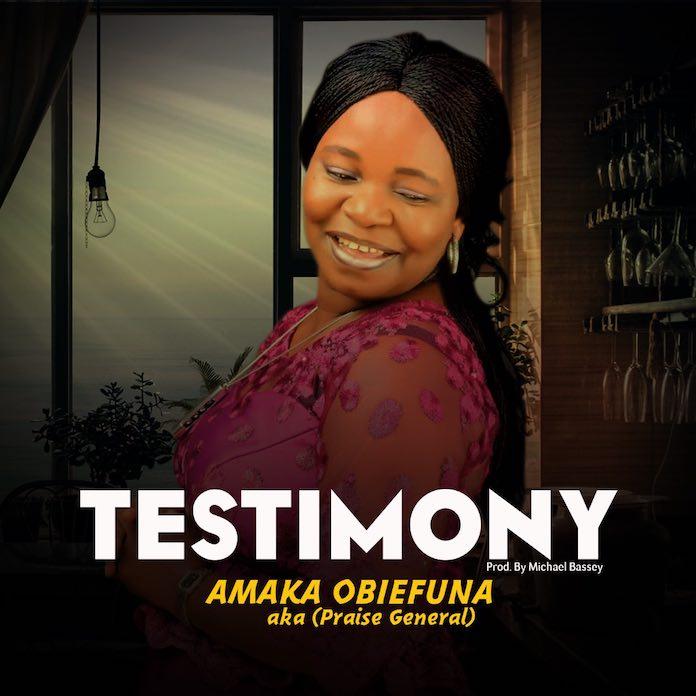 Download: Testimony – Amaka Obiefuna | Gospel Songs Mp3