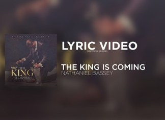 Lyrics: The King Is Coming - Nathaniel Bassey [Lyric Video Mp3]