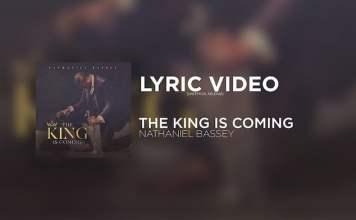 Lyrics: The King Is Coming - Nathaniel Bassey [Lyric Video Mp3]