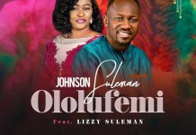 Download: Ololufemi - Johnson Suleman Feat. Lizzy Suleman | Gospel Songs & Video 2020