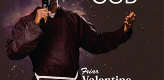 Download Mp3: The Living God - Friar Valentine Ekwueme | Gospel Songs 2020