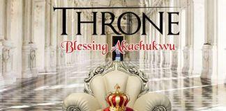 Download Video + Lyrics: The Throne - Blessing Akachukwu | Gospel Songs 2020