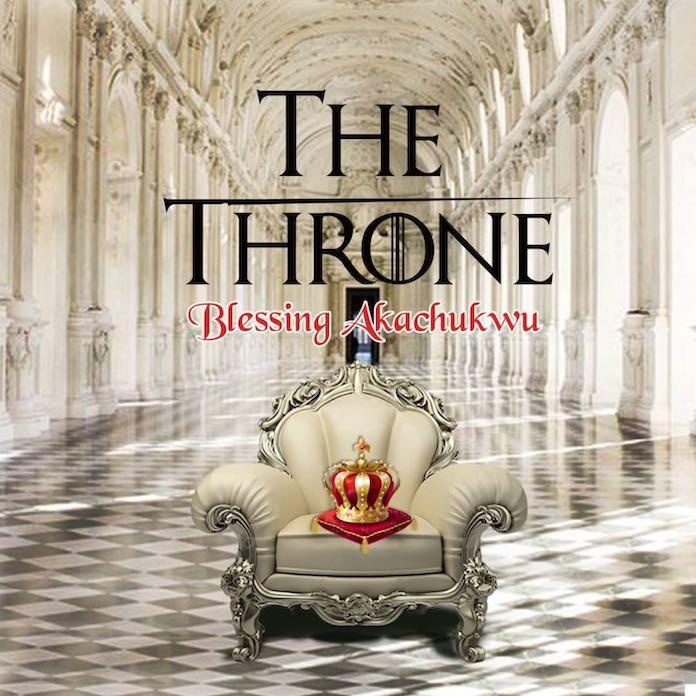 Download Video + Lyrics: The Throne - Blessing Akachukwu   Gospel Songs 2020
