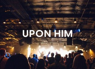 Download Lyrics + Video: Upon Him - Matt Redman | Christian Songs Mp3 Music