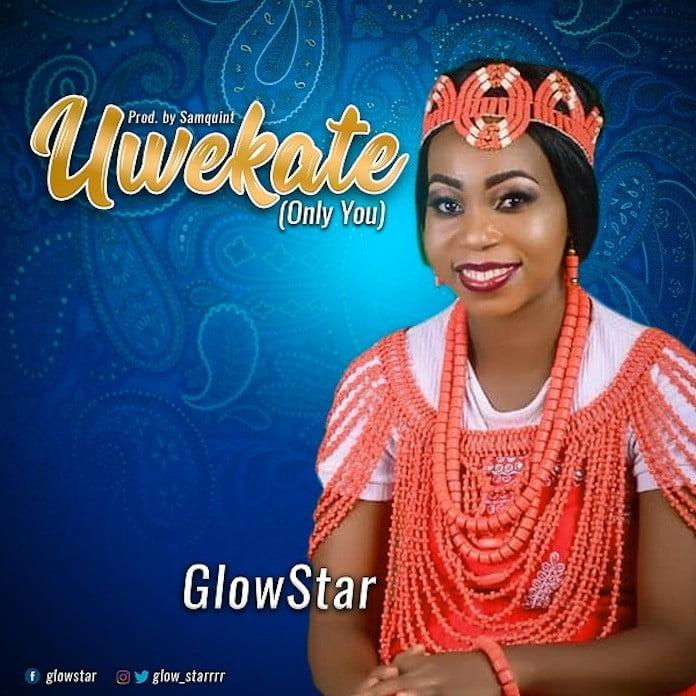Download Video + Lyrics: Uwekate (Only You) - Glowstar | Gospel Songs Mp3 2020