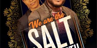 Download Lyrics: We Are The Salt of The Earth - Bright Eze feat. Sophia O. Bright | Gospel Songs Mp3 2020