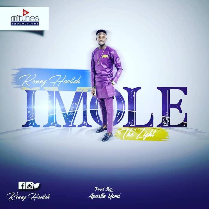 Download: Imole (The Light) - Kenny Havilah | Gospel Music Mp3 Songs