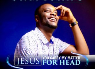 Download: Jesus, You Carry My Matter For Head - Sam Isaac | Gospel Songs Mp3