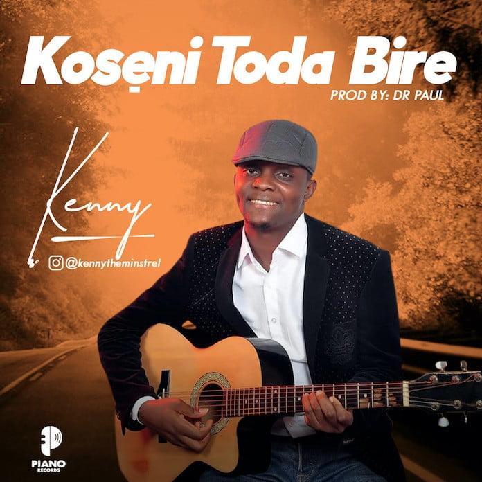 Download: Koseni To Dabire - Kenny | Gospel Songs Mp3 Music