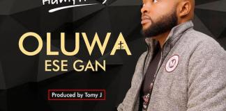 Download: Oluwa Ese Gan - Andrew Humphrey | Gospel Songs Mp3 Music