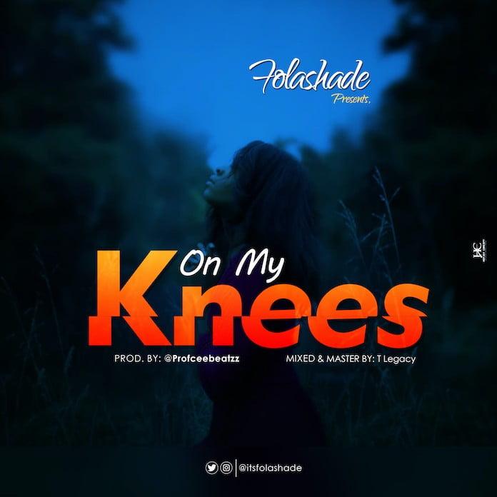 Download: On My Knees - Folashade | Gospel Songs Mp3 Music