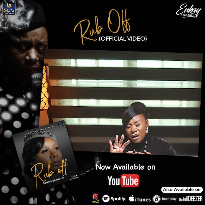 Download Video: Rub Off - Enkay Ogboruche | Gospel Mp3 Songs