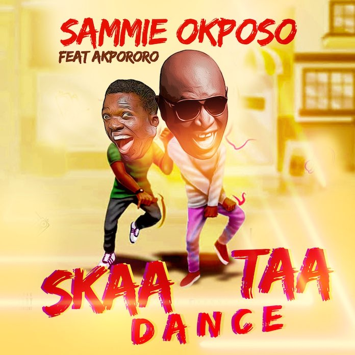 Download: Skaataa Dance - Sammie Okposo Feat. Akpororo | Gospel Songs Mp3 Music