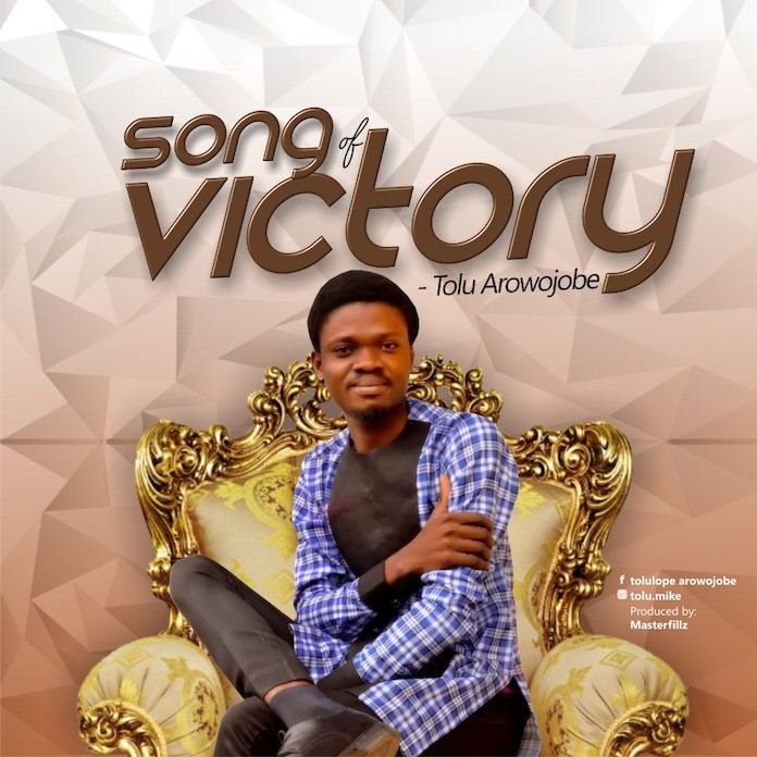 Download: Song of Victory - Tolu Arowojobe   Gospel Songs Mp3 Music