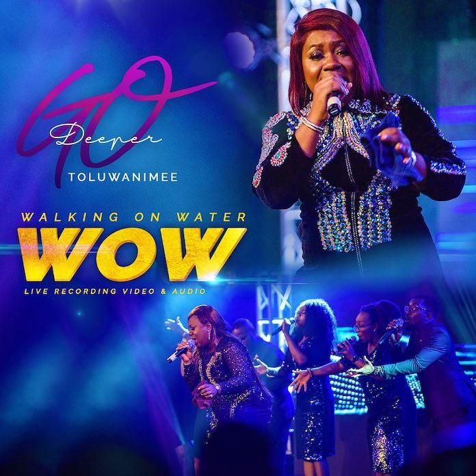 Download Video: Walking On Water [WOW] - Toluwanimee | Gospel Songs Mp3 Music