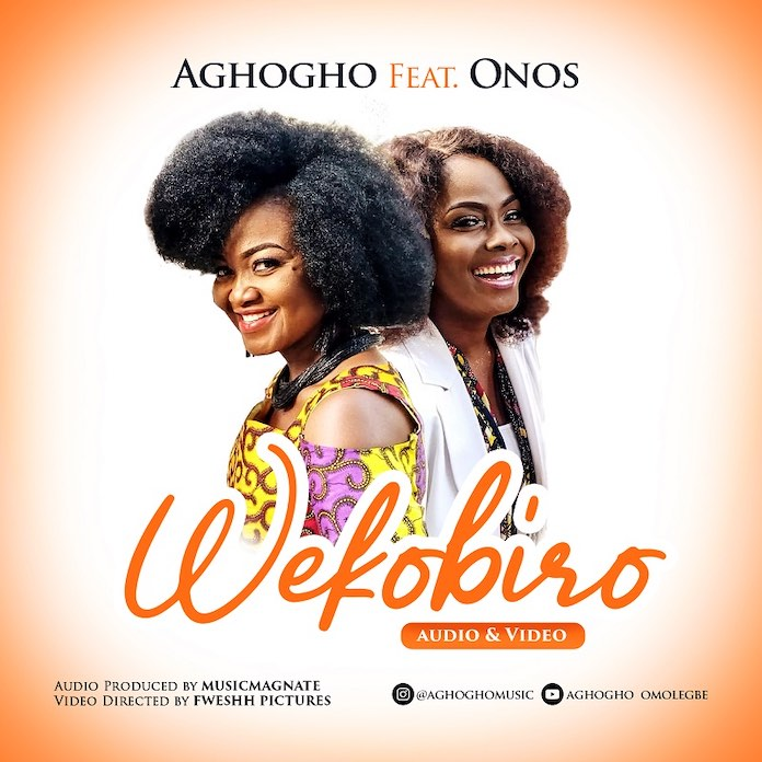 Download Video + Lyrics: Wekobiro - Aghogho Feat. Onos | Gospel Songs Mp3