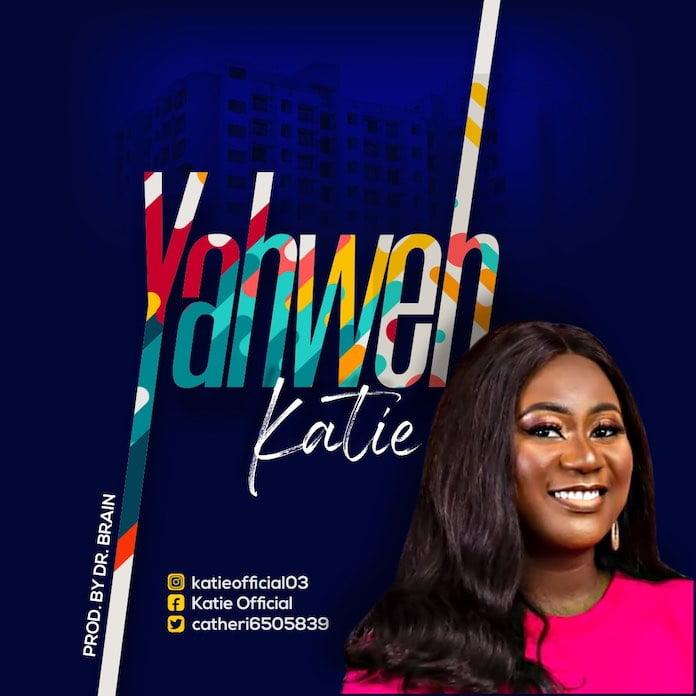 Download: Yahweh - Katie | Gospel Songs Mp3 Music