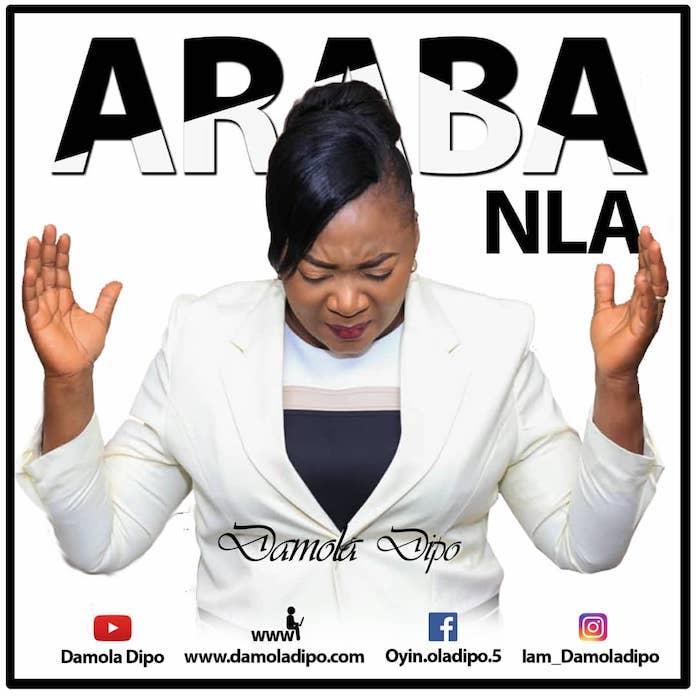 Download: Araba Nla - Damola Dipo | Gospel Songs Mp3 Music