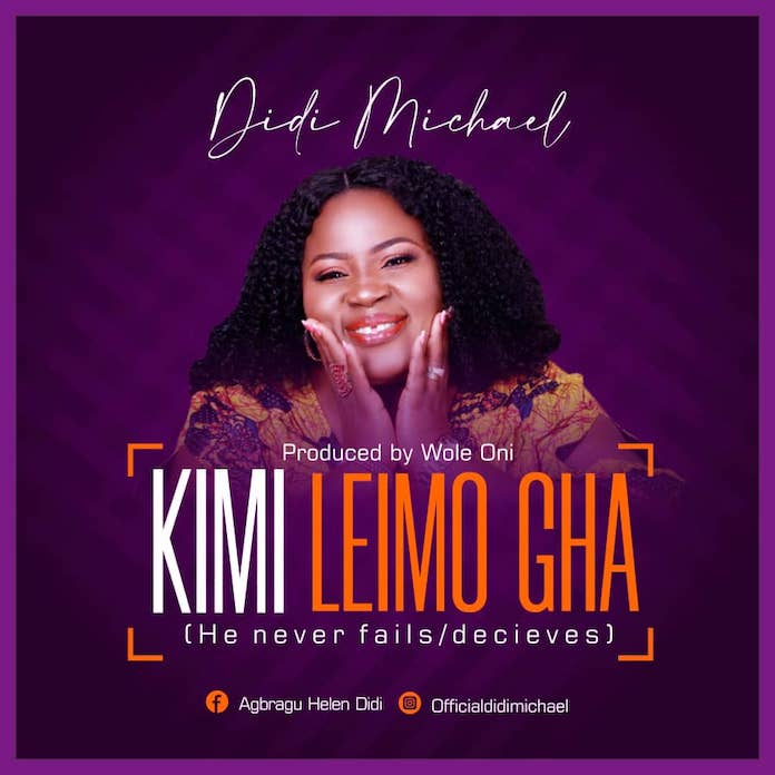 Lyrics: Didi Michael - Kimi Leimo Gha