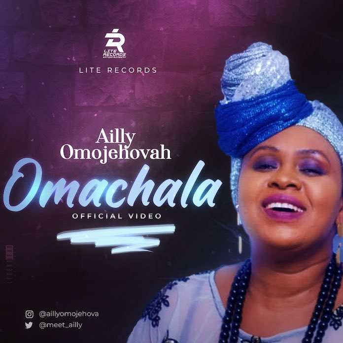 Omachala - Ailly Omojehovah