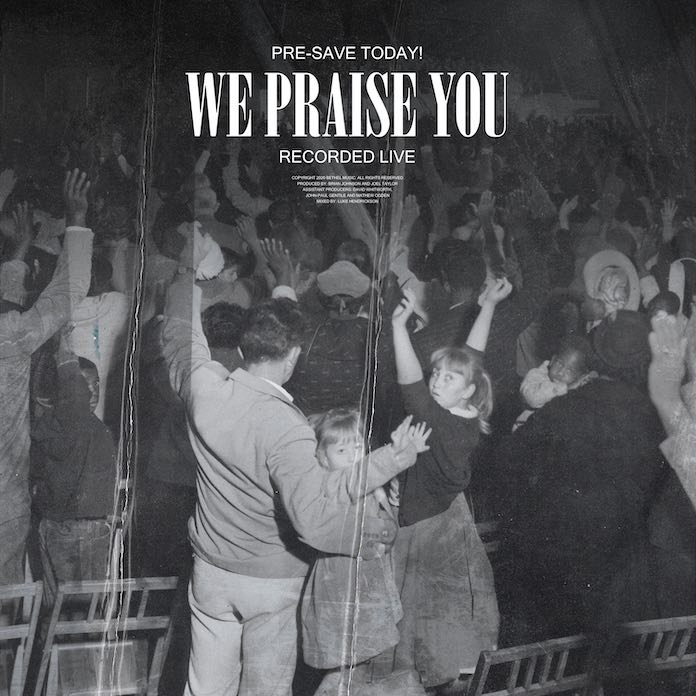 Download: We Praise You - Bethel Music   Gospel Songs Mp3 Music