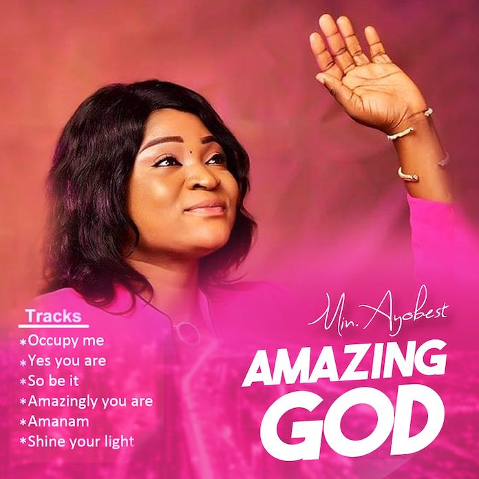 [Gospel Album] Amazing God - Ayobest