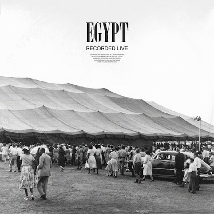 [Music + Video] Egypt - Cory Asbury ft. Bethel Music