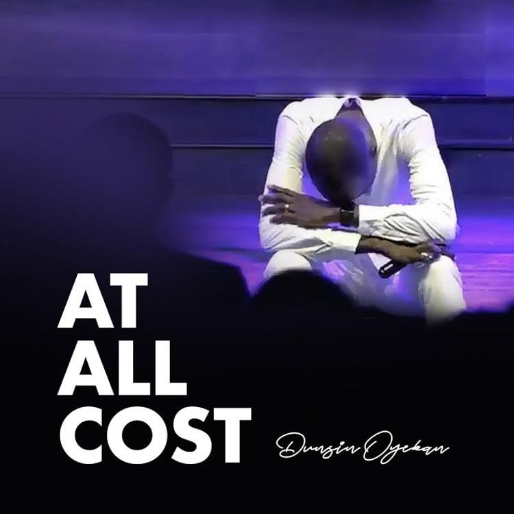 At All Cost - Dunsin Oyekan