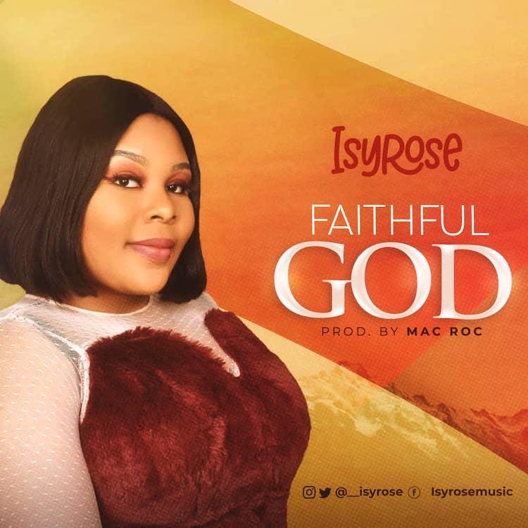 Faithful God - Isyrose