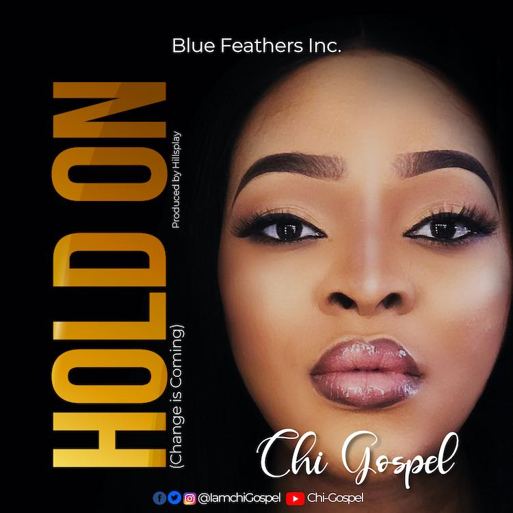 Chi-Gospel - Hold On: Change Is Coming