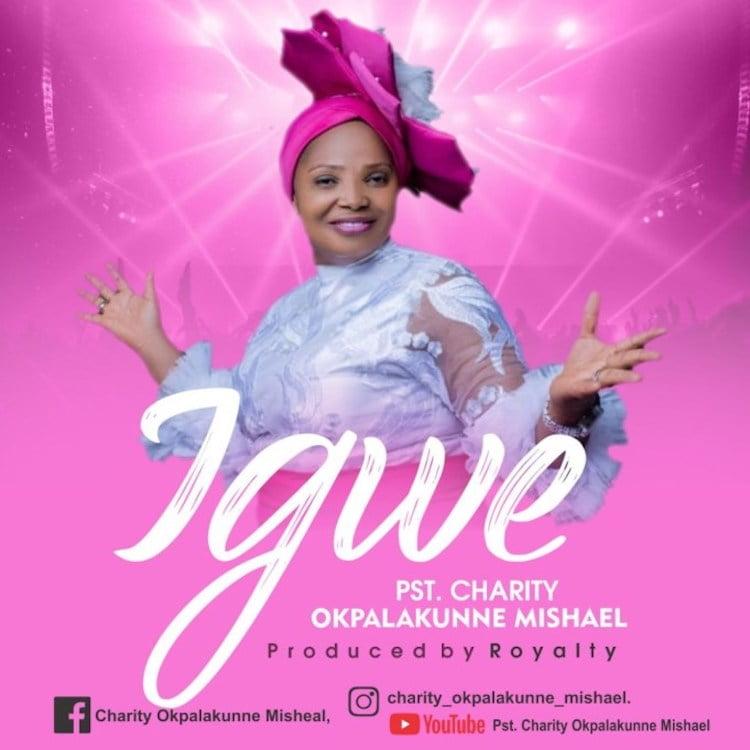 Igwe - Charity Opkalakunne Mishael