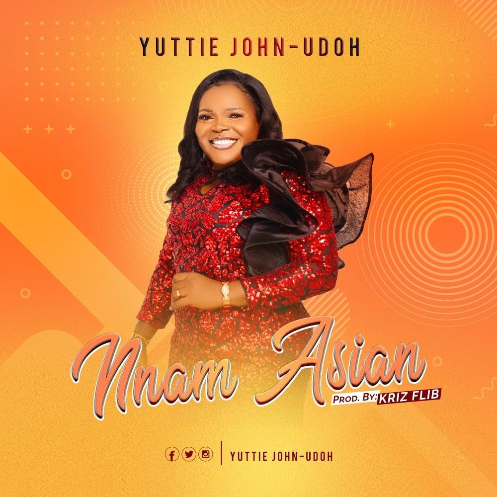 Nnam Asian - Yuttie John-Udoh
