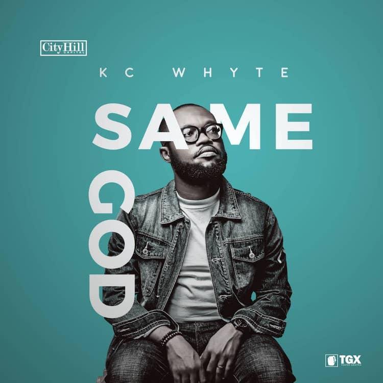 Same God - KC Whyte