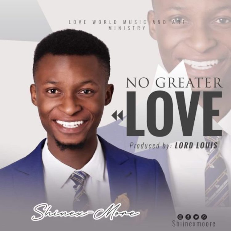 No Greater Love - Shinexmore
