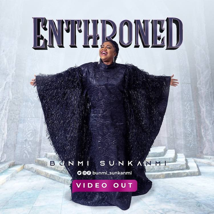 Video: Enthroned - Bunmi Sunkanmi