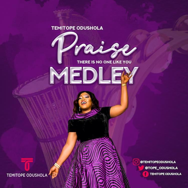 Praise Medley - Temitope Odushola