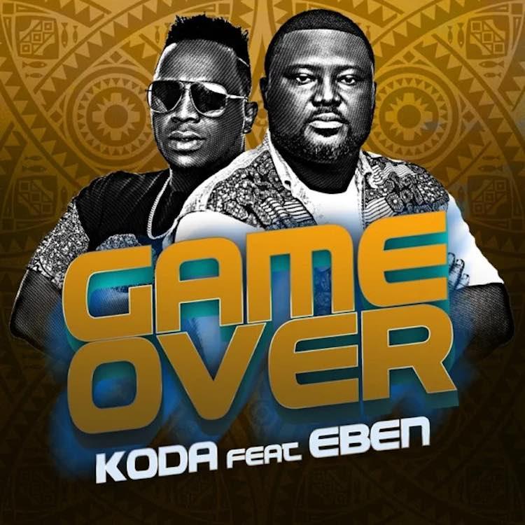 Game Over - Koda feat. Eben