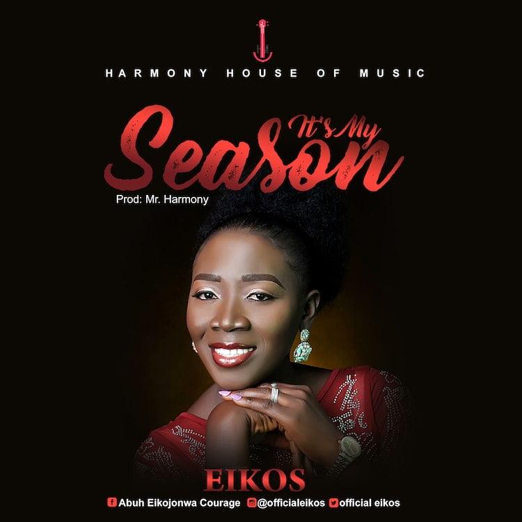 Its My Season - Eikos