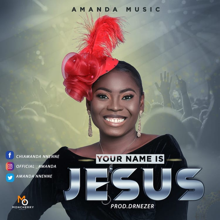 Your Name Is Jesus - Amanda